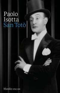 PAOLO ISOTTA - SAN TOTO