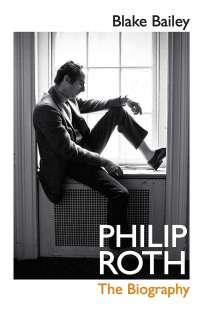la biografia di philip roth