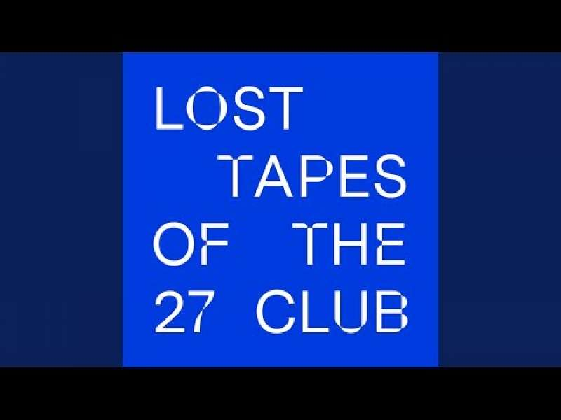 lost tapes 27 club