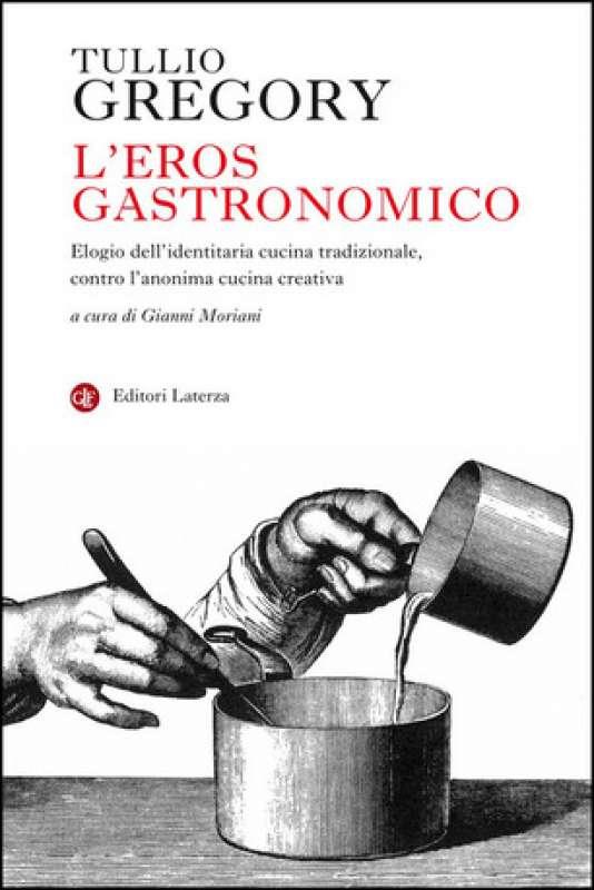 tullio gregory l'eros gastronomico
