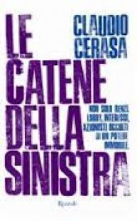 LE CATENE DELLA SINISTRA - CLAUDIO CERASA