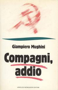 GIAMPIERO MUGHINI COMPAGNI ADDIO