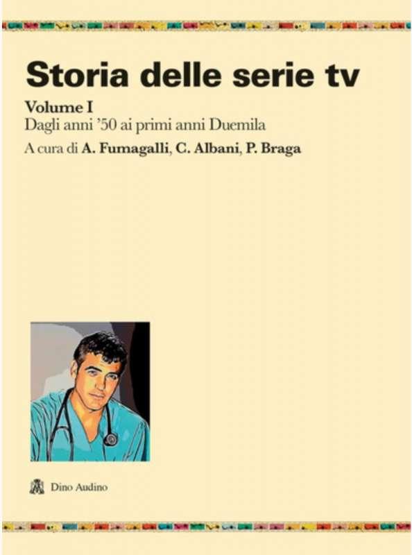storia delle serie tv in due volumi fumagalli 1
