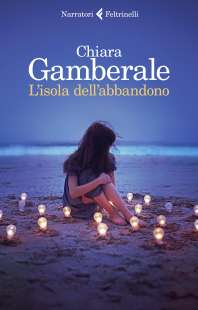 CHIARA GAMBERALE - L ISOLA DELL ABBANDONO