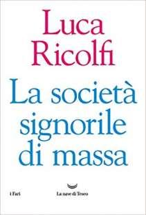 LUCA RICOLFI - LA SOCIETA SIGNORILE DI MASSA