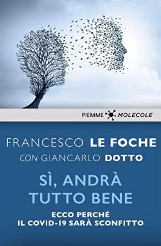 FRANCESCO LE FOCHE - SI' ANDRA' TUTTO BENE